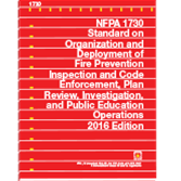 NFPA-1730(16) Standard on Organization and Deployment of Fire Prevention Inspection and Code Enforcement, Plan Review, Investigation, and Public Education Operations