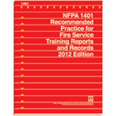 NFPA-1401(12): Recommended Practice for Fire Service Training Reports and Records