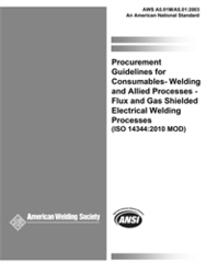AWS- A5.01M/A5.01:2013 Procurement Guidelines for Welding Consumables — Welding and Allied Processes