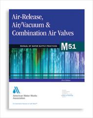 AWWA-M51 2001 Air Release, Air/Vacuum Valves & Combination Air Valves