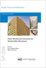 ACI-SP-299 Fiber Reinforced Concrete for Sustainable Structures