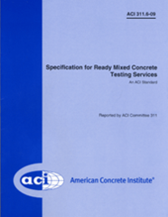 ACI-311.6-09 Specification for Ready-Mixed Concrete Testing Services (Video Presentation)