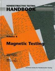 ASNT-0148-2008 Nondestructive Testing Handbook, Third Edition: Volume 8, Magnetic Testing (MT)