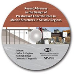 ACI-SP-295 Recent Advances in the Design of Prestressed Concrete Piles in Marine Structures in Seismic Regions