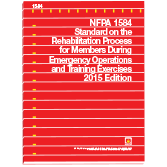NFPA-1584(15): Standard on the Rehabilitation Process for Members During Emergency Operations and Training Exercises
