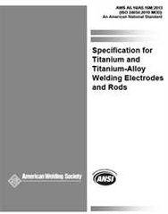 AWS- A5.16/A5.16M:2013 Titanium and Titanium-Alloy Welding Electrodes and Rods
