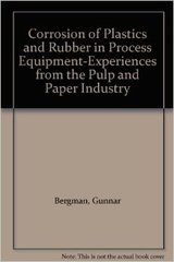 TAPPI- 0101R206 Corrosion of Plastics and Rubber in Process Equipment - Experiences from the Pulp and Paper Industry