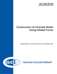 ACI-334.3R-05: Construction of Concrete Shells Using Inflated Forms