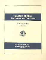 AI-IS-168 Tender Mixes: The Causes and the Cures