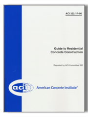ACI-332.1R-06 Guide to Residential Concrete Construction
