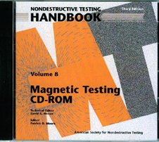 ASNT-0148CD-2008 Nondestructive Testing Handbook, Third Edition: Volume 8, Magnetic Testing (CD-ROM only)