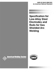 AWS- A5.28/A5.28M:2005 Low-Alloy Steel Electrodes and Rods for Gas Shielded Arc Welding