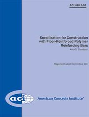 ACI-440.5-08 Specification for Construction with Fiber-Reinforced Polymer Reinforcing Bars