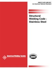 AWS- D1.6/D1.6M:2007 Structural Welding Code Stainless Steel