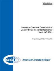 ACI-121R-08 Guide for Concrete Construction Quality Systems in Conformance with ISO 9001