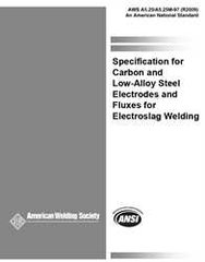 AWS- A5.25/A5.25M:1997(R2009) Carbon and Low-Alloy Steel Electrodes and Fluxes for Electroslag Welding