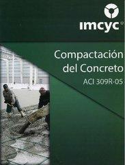ACI-309RS-05 Compactación del Concreto