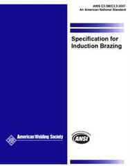 AWS- C3.5M/C3.5:2007 Specification for Induction Brazing