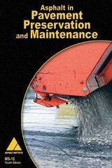 MS-16S El Asfalto en la Preservación y el Mantenimiento de Pavimentos (Spanish Edition)