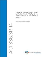 ACI-336.3R-14 Report on Design and Construction of Drilled Piers