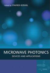 IEEE-84854-8 Microwave Photonics: Devices and Applications