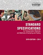 AASHTO-HM-34-M Standard Specifications for Transportation Materials and Methods of Sampling and Testing, 34th Edition and AASHTO Provisional Standards, 2014 Edition
