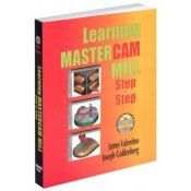 IP-31777 Learning MasterCAM Mill Step By Step (Book & CD in PDF) (Video Presentation)