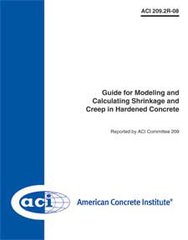 ACI-209.2R-08 Guide for Modeling and Calculating Shrinkage and Creep in Hardened Concrete