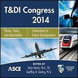 ASCE-41358 - T&DI Congress 2014 - Planes, Trains, and Automobiles