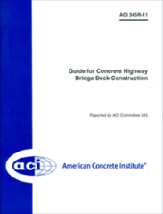 ACI-345R-11 Guide for Concrete Highway Bridge Deck Construction
