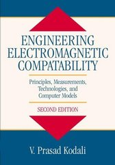 IEEE-34743-4 Engineering Electromagnetic Compatibility: Principles, Measurements, Technologies, and Computer Models, 2nd Edition