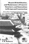 ACI-SP-193 Repair, Rehabilitation, and Maintenance of Concrete Structures, and Innovations in Design and Construction