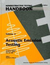 ASNT-0146-2005 Nondestructive Testing Handbook, Third Edition: Volume 6, Acoustic Emission Testing (AE)