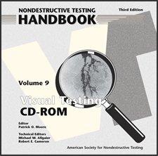 ASNT-0149CD-2010 Nondestructive Testing Handbook, Third Edition: Volume 9, Visual Testing (CD-ROM only)