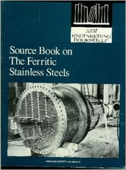 ASM-01200 Source Book on the Ferritic Stainless Steels (ASM Engineering Bookshelf)