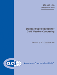ACI-306.1-90 Standard Specification for Cold Weather Concreting (Reapproved 2002)