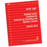 NFPA-2001E(12): Estandar sobre Sistemas de Extincion de Incendios con Agentes Limpios