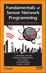 IEEE-87614-5 Fundamentals of Sensor Network Programming: Applications and Technology