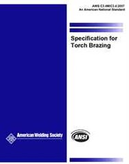 AWS- C3.4M/C3.4:2007 Specification for Torch Brazing