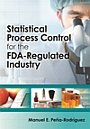 ASQ-H1445 2013 Statistical Process Control for the FDA-Regulated Industry