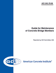 ACI-345.1R-06: Guide for Maintenance of Concrete Bridge Members