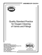 MSS-SP-138-2014 Quality Standard Practice for Oxygen Cleaning of Valves and Fittings