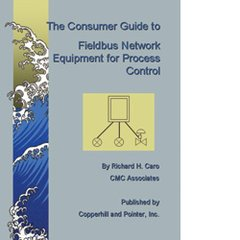 ISA-115918 Consumer Guide to Fieldbus Network Equipment for Process Control, 3rd Edition