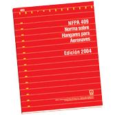 NFPA-409E(04): Norma sobre Hangares para Aeronaves (PDF)