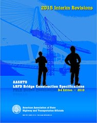 AASHTO-LRFDCONS-3-I5 AASHTO LRFD Bridge Construction Specifications, 3rd Edition, 2015 Interim Revisions 1560516170