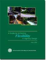 AASHTO-FHD-1 A Guide for Achieving Flexibility in Highway Design, 1st Edition (Video Presentation Available)