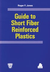 PLASTICS-02448 1998 Guide to Short Fiber Reinforced Plastics, (Hanser)