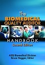 ASQ-H1423-2012 The Biomedical Quality Auditor Handbook, Second Edition