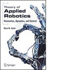 ISA-115928 Theory of Applied Robotics: Kinematics, Dynamics, and Control
