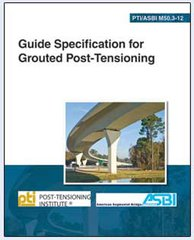 ACI-GSGPT Guide Specification for Grouted Post-Tensioning